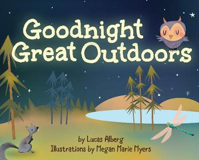 Goodnight Great Outdoors - Lucas Alberg