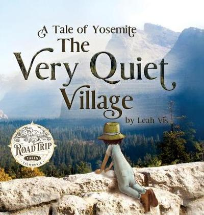 The Very Quiet Village - Leah Vis