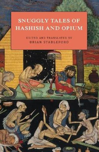 Snuggly Tales of Hashish and Opium - Brian Stableford