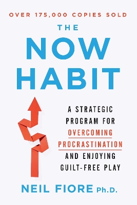 Now Habit - Neil Fiore