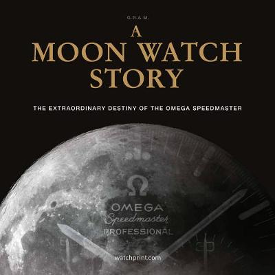 A Moon Watch Story - G.R.A.M (Collective)