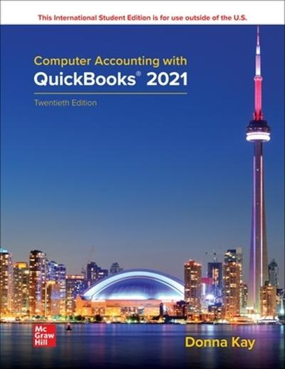 ISE Computer Accounting with QuickBooks 2021 - Donna Kay