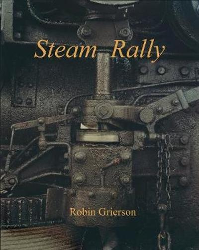 Steam Rally - Robin Grierson