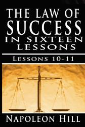 The Law of Success, Volume X & XI - Napoleon Hill
