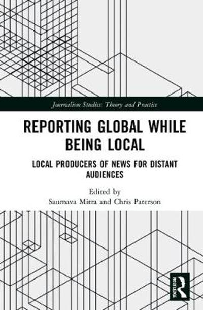 Reporting Global while being Local - Saumava Mitra