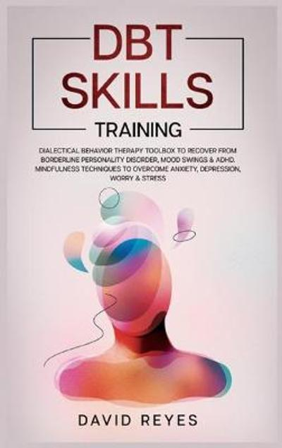 Dbt Skills Training - David Reyes