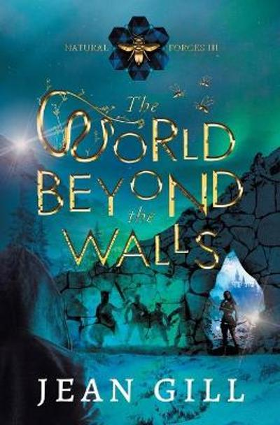 The World Beyond the Walls - Jean Gill