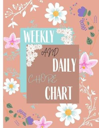 Weekly and Daily Chore Chart - Stephanie Seran