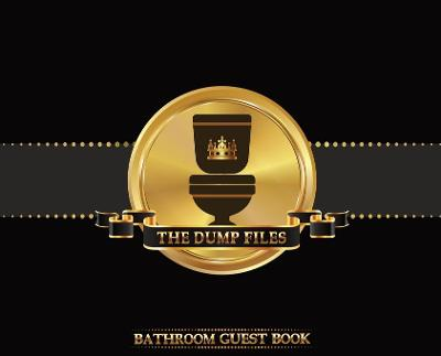 The Dump Files Bathroom Guest Book - Midnight Mornings Media