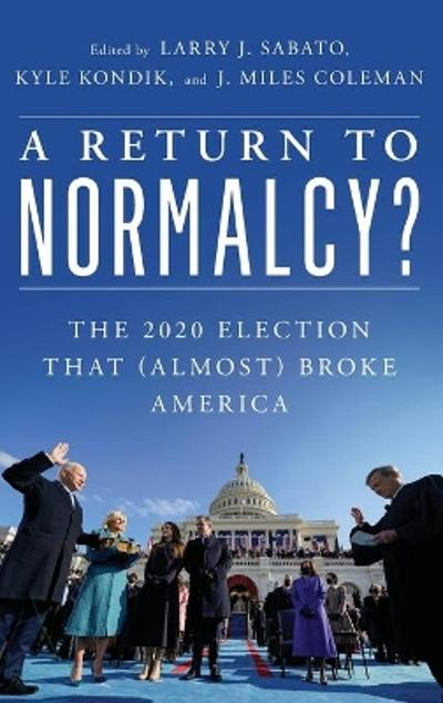 A Return to Normalcy? - Larry J. Sabato
