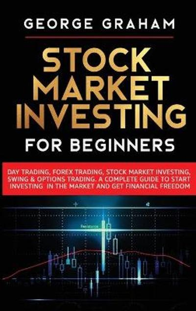 Stock Market Investing for Beginners - George Graham