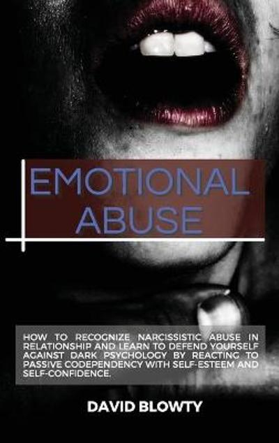 Emotional Abuse - David Blowty