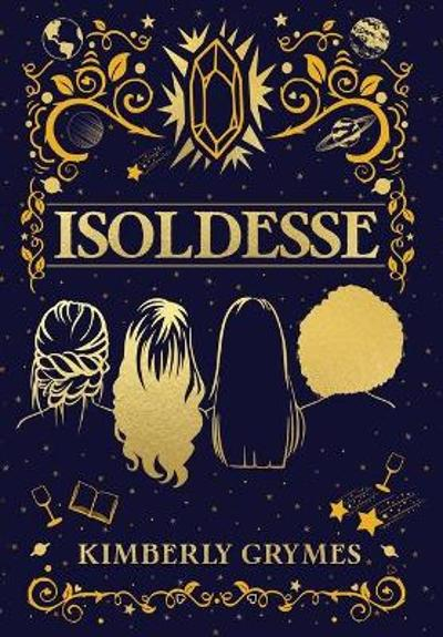Isoldesse - Kimberly Grymes