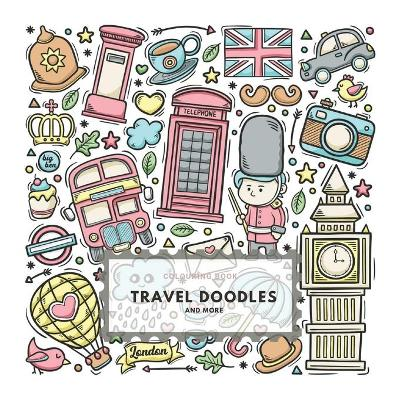 Colouring Book. Travel Doodles And More - Emerald Dreams
