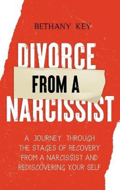 Divorce from a Narcissist - Bethany Key