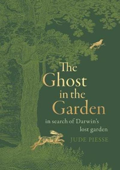 The Ghost In The Garden - Jude Piesse