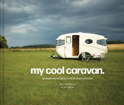 My Cool Caravan - Jane Field-Lewis