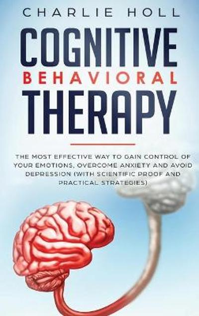 Cognitive Behavioral Therapy - Charlie Holl
