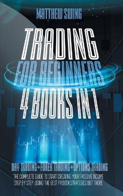 Trading for Beginners - Matthew Swing