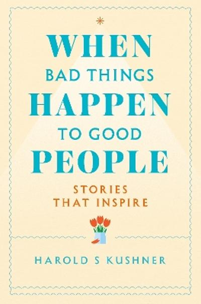When Bad Things Happen to Good People - Harold Kushner