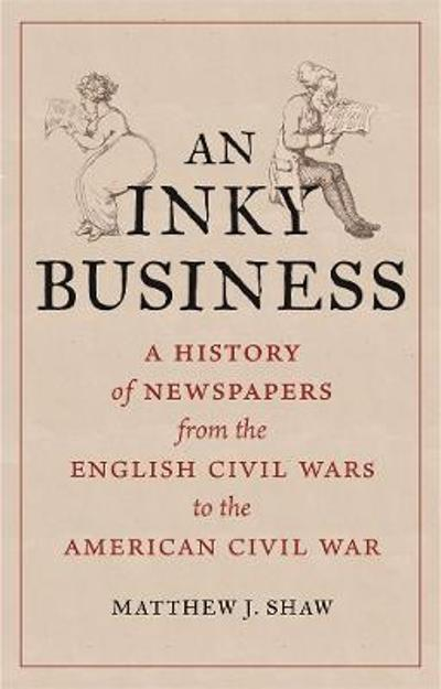 An Inky Business - Matthew J. Shaw