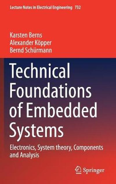 Technical Foundations of Embedded Systems - Karsten Berns