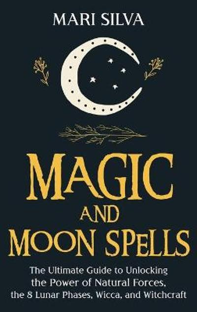 Magic and Moon Spells - Mari Silva