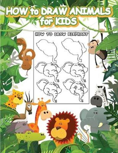 How to Draw Animals for Kids - Penciol Press