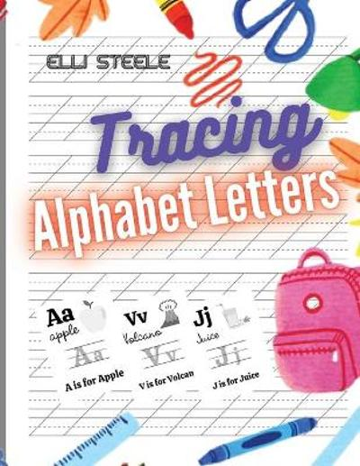 Tracing Alphabet Letters - Elli Steele