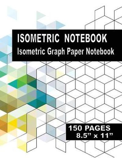Isometric Notebook - Alexander Blank Books