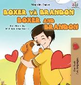 Boxer and Brandon (Vietnamese English Bilingual Book for Kids) - Kidkiddos Books Inna Nusinsky