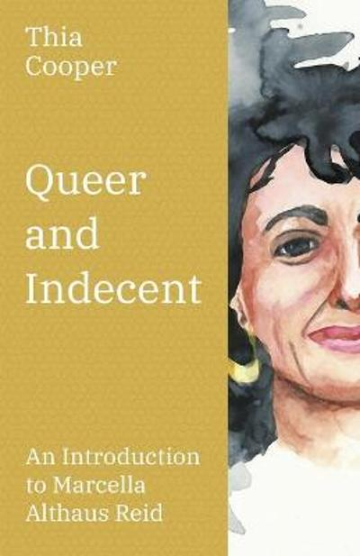 Queer and Indecent - Thia Cooper