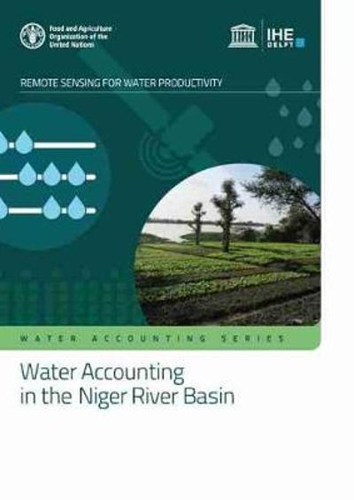 Water accounting in the Niger River Basin - Food and Agriculture Organization of the United Nations