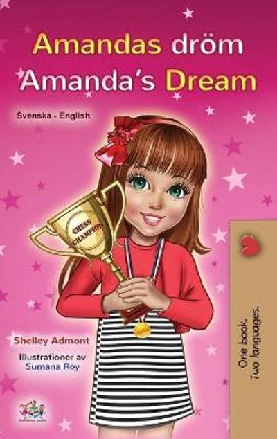 Amanda's Dream (Swedish English Bilingual Book for Kids) - Shelley Admont