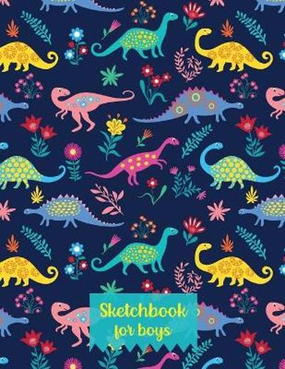 Sketchbook for Boys -Drawing Pads for Kids Ages 4-8-Sketch Book Boy- Artistic Sketchbook-Huge Sketchbook-Sketch Pad Kids- - del Rose Books