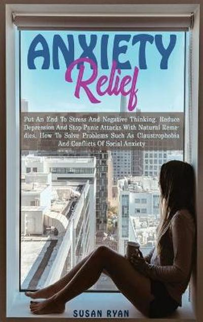 Anxiety Relief - Olivia Johnson Smith