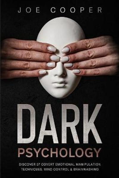 Dark psychology - Joe Cooper