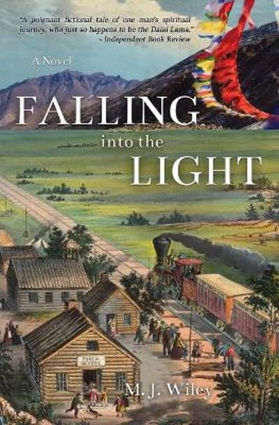 Falling Into The Light - M J Wiley