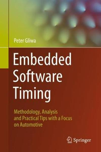 Embedded Software Timing - Peter Gliwa
