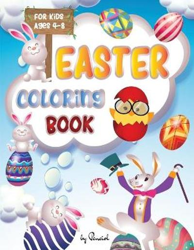 Easter Coloring Book for Kids Ages 4-8 - Penciol Press