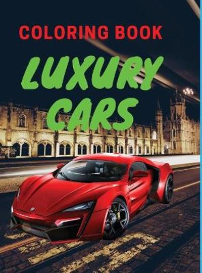 Luxury Cars Coloring Book - Welove Coloringbooks