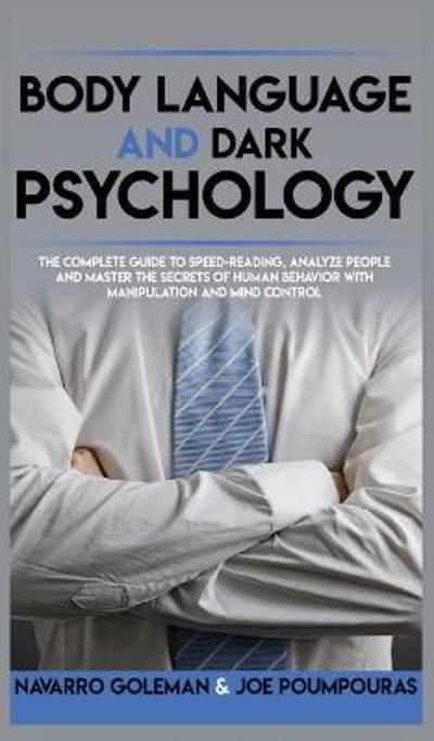 Body Language and Dark Psychology - Navarro Goleman