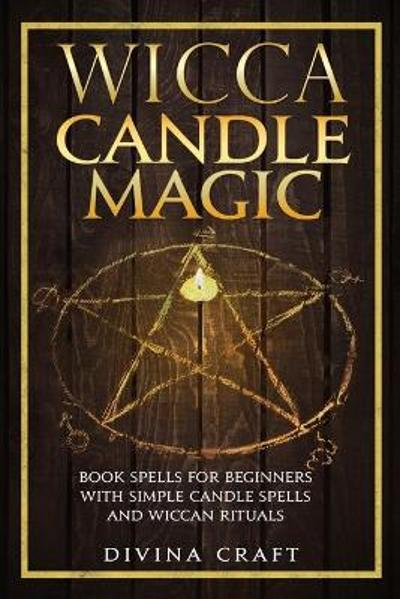 Wicca Candle Magic - Divina Craft