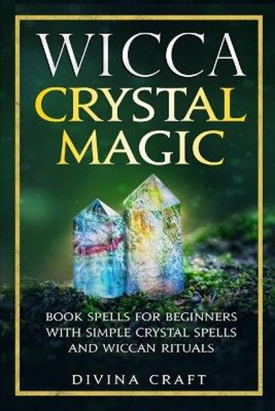 Wicca Crystal Magic - Divina Craft
