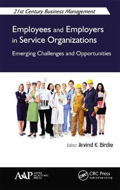 Employees and Employers in Service Organizations - Arvind K. Birdie
