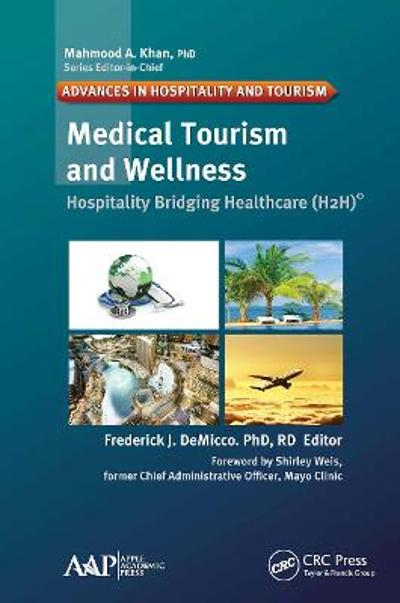 Medical Tourism and Wellness - Frederick J. DeMicco