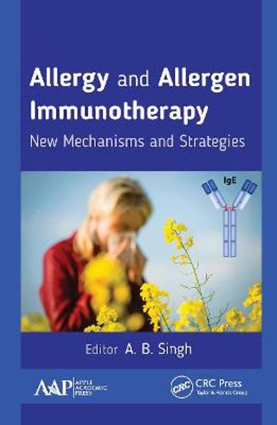 Allergy and Allergen Immunotherapy - A.B. Singh
