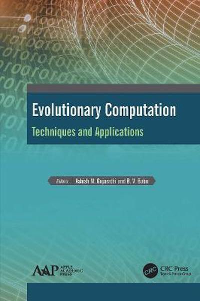 Evolutionary Computation - Ashish M. Gujarathi
