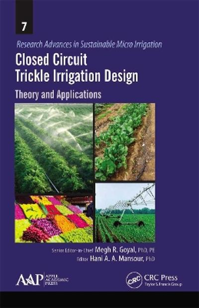 Closed Circuit Trickle Irrigation Design - Megh R. Goyal