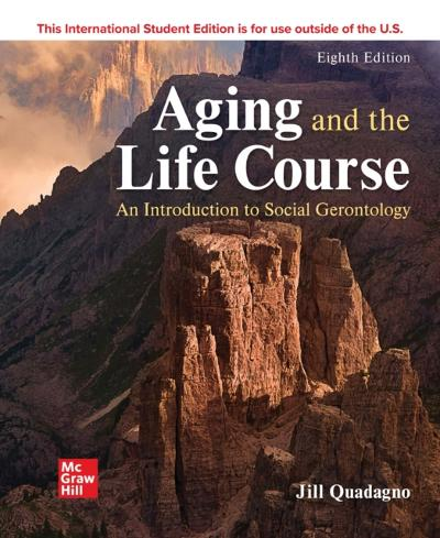 ISE EBOOK ONLINE ACCESS FOR AGING AND THE LIFE COURSE: AN INTRODUCTION - PHILLIPS